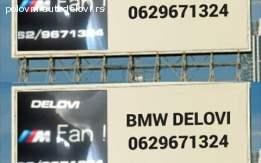 Bmw delovi serie 1 3 5 7 x1 x3 x5 x6